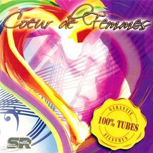 Coeur de femmes (Garantie 100% tubes)