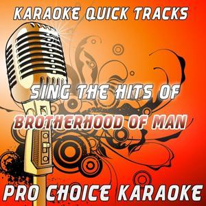 Karaoke Quick Tracks - Sing the Hits of Brotherhood of Man (Karaoke Version) (Originally Performed By Brotherhood of Man)