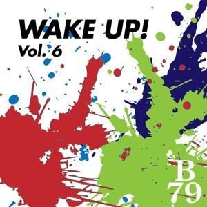 Wake Up!, Vol. 6