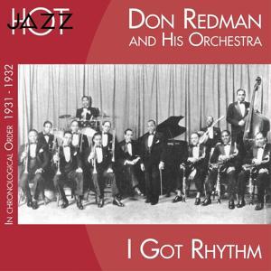 I Got Rythm (In Chronological Order 1931 - 1932)