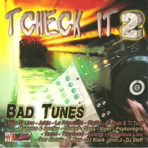 Tcheck it 2 (Bad Tunes)