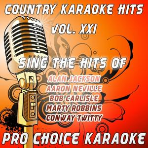 Country Karaoke Hits, Vol. 21 (The Greatest Country Karaoke Hits)