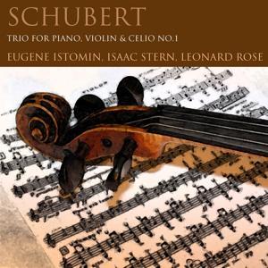 Schubert: Trio for Piano, Violin & Cello No. 1