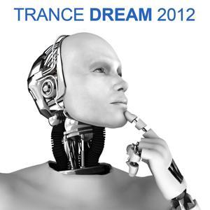 Trance Dream 2012