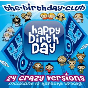 Happy Birthday (24 Crazy Versions of 'Happy Birthday to You')