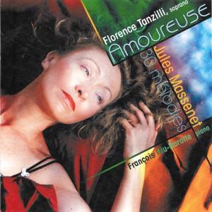 Jules Massenet: 30 mélodies (Amoureuse)