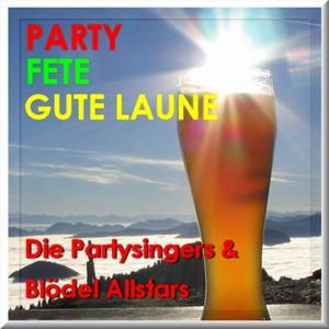 Party, Fete, Gute Laune (Es darf gelacht werden)