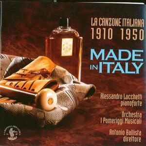 Made in Italy: La Canzone Italiana dal 1910 al 1950, pr pianoforte concertante e orchestra