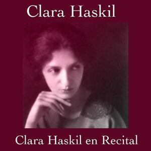Clara haskil en recital