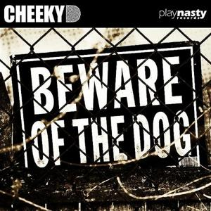 Beware Of The Dog