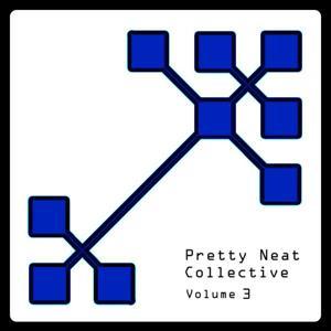 Pretty Neat Collective Vol. 3