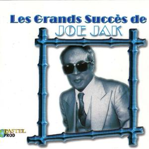 Les grands succès de Joe Jak
