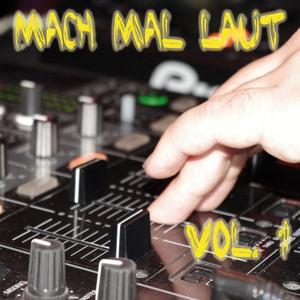 Mach Mal Laut, Vol. 1