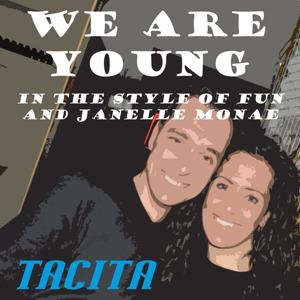 We Are Young (Tribute to Fun and Janelle Monae)