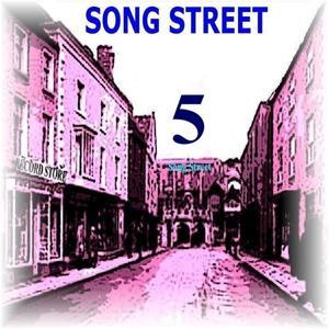 Song Street, Vol. 5
