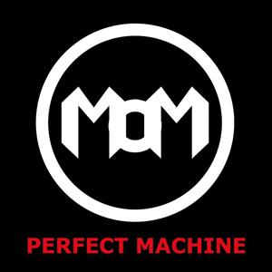 Perfect Machine (Fortschritt Mix)
