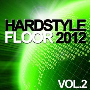 Hardstyle Floor 2012, Vol. 2