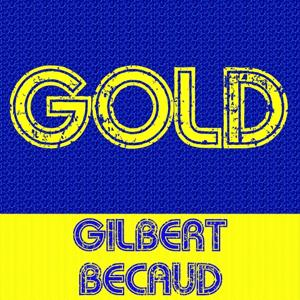 Gold: Gilbert Bécaud