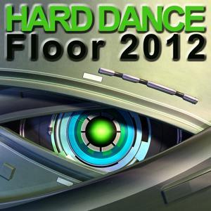 Hard Dance Floor 2012