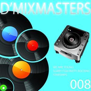 D'Mixmasters, Vol. 8