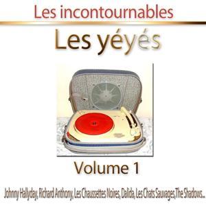 Les yéyés, vol. 1 (Les incontournables - 30 titres)