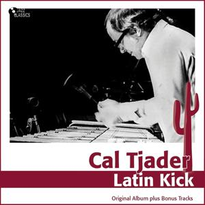Latin Kick (Original Album Plus Bonus Tracks)