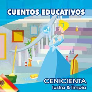 Cenicienta (Lustra & Limpia - Cuentos Educativos)