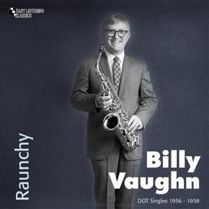 Raunchy (DOT Singles 1956 - 1958)