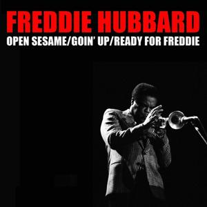 Open Sesame / Goin'Up / Ready for Freddie
