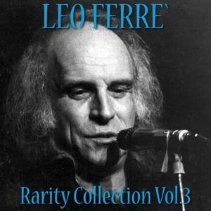 Léo Ferré: Rarity Collection, Vol. 3