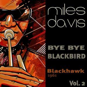 Bye Bye Blackbird, Vol. 2 (Blackhawk - 1961)