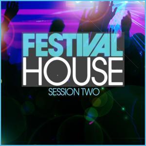 Festival House (Session 2)