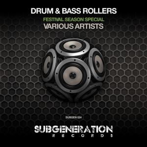 Drum & Bass Rollers (Festival Season Special)