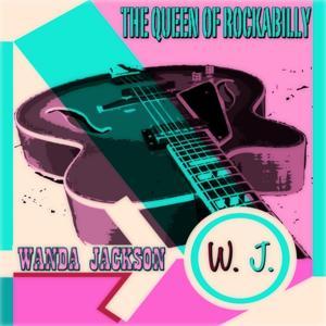 The Queen of Rockabilly (100 Original Songs Digitally Remastered)