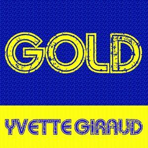 Gold: Yvette Giraud