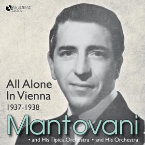 All Alone in Vienna (1937 - 1938)