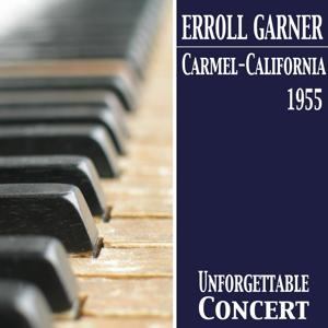 Carmel, California - 1955 (Unforgettable Concerts)