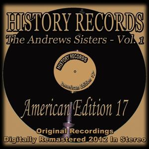 History Records - American Edition 17 (The Andrews Sisters, Vol. 1)