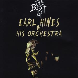 The Best of Earl Hines & His Orchestra