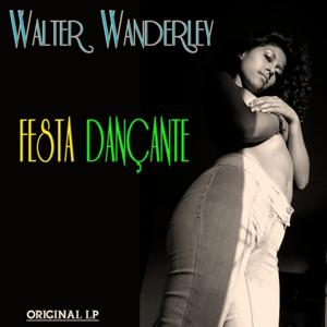 Festa Dançante (Original Album - Digitally Remastered)