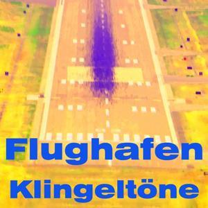 Flughafen klingeltöne