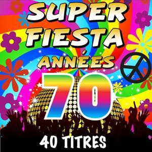 Super fiesta années 70 (40 titres)