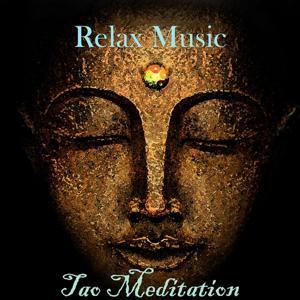 Relax Music - Tao Meditation