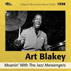 Moanin' (Original Album Plus Bonus Tracks, 1958)