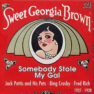 Somebody Stole My Gal (Original Recordings, 1927 - 1928)