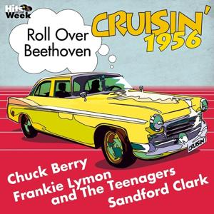 Roll Over Beethoven (Crusin' 1956)