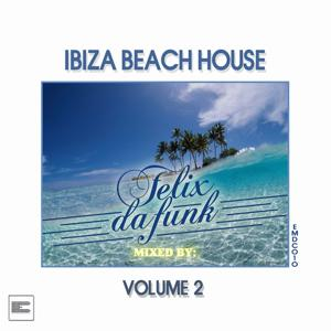 Ibiza Beach House Compilation, Vol.2 (Selected and Mixed by Felix da Funk)