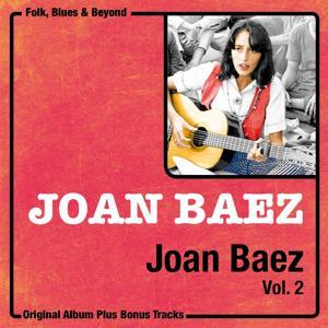 Joan Baez, Vol. 2 (Original Album Plus Bonus Tracks)
