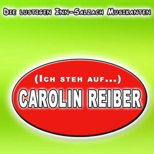 (Ich steh auf...) Carolin Reiber