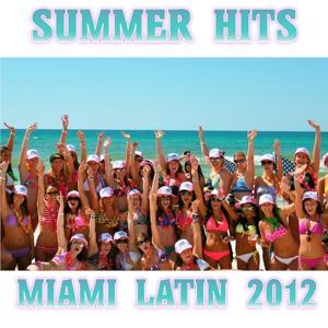 Summer Hits Miami Latin 2012